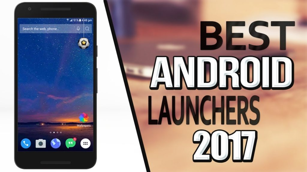 12 Best & Free Android Launcher Apps you should try in 2017