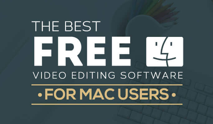 15 Best Professional Video Editing Software for Mac