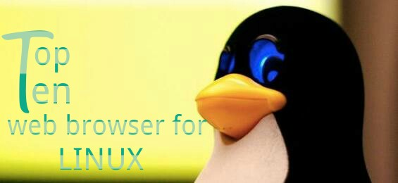 10 Best Web Browsers for Linux