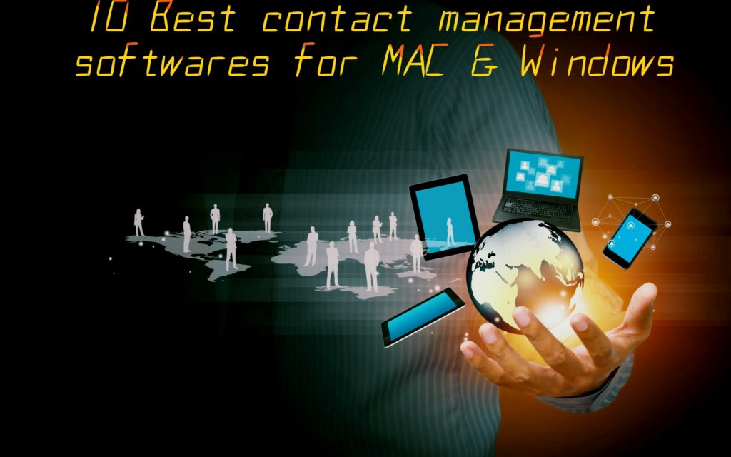 Best Contact Management Software's for Mac And Windows