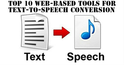 Top 10 web-based tools for text-to-speech conversion