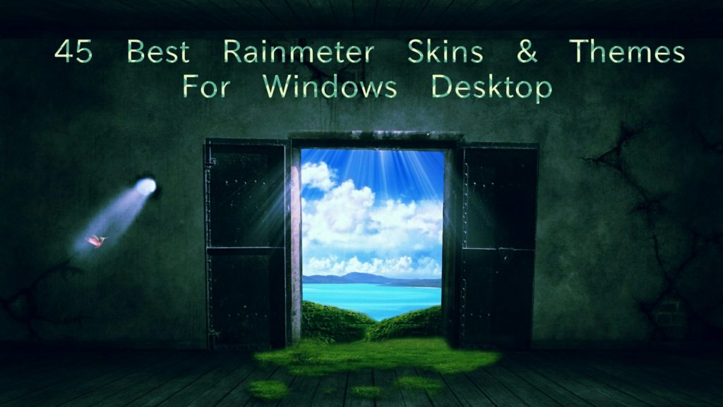 45 Best Rainmeter Skins and Themes For Windows Desktop