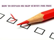 How To Bypass Or Skip Survey For Free