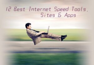 Best Internet Speed Test Tools, Sites, and Apps