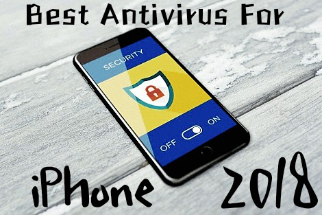 Best Antivirus for iPhone 2018