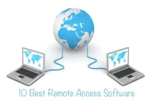 10 BEST REMOTE ACCESS SOFTWARE