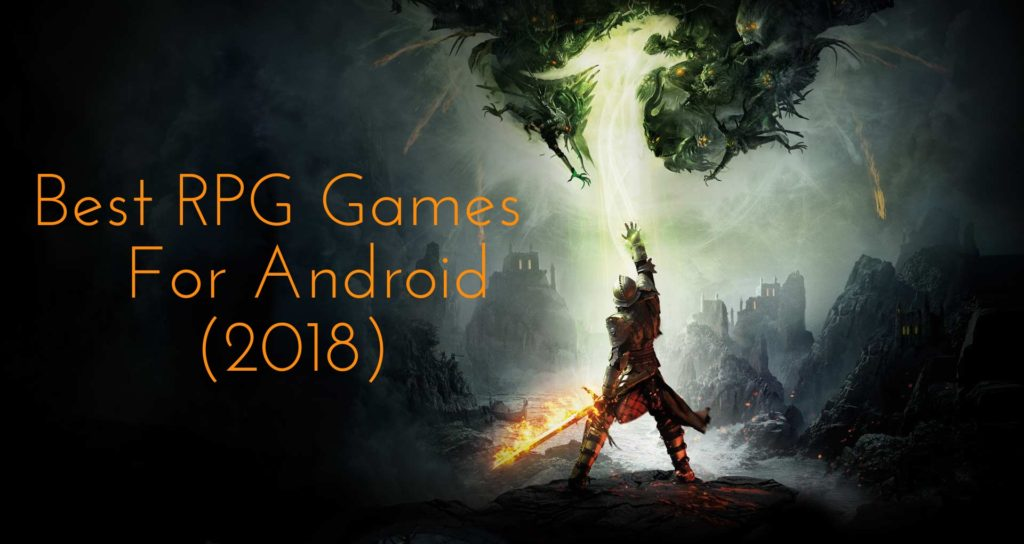Best RPG Games For Android 2018