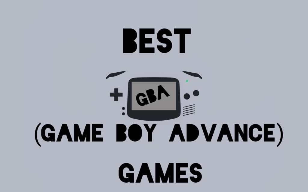 Top Best GBA (Game Boy Advance) Games